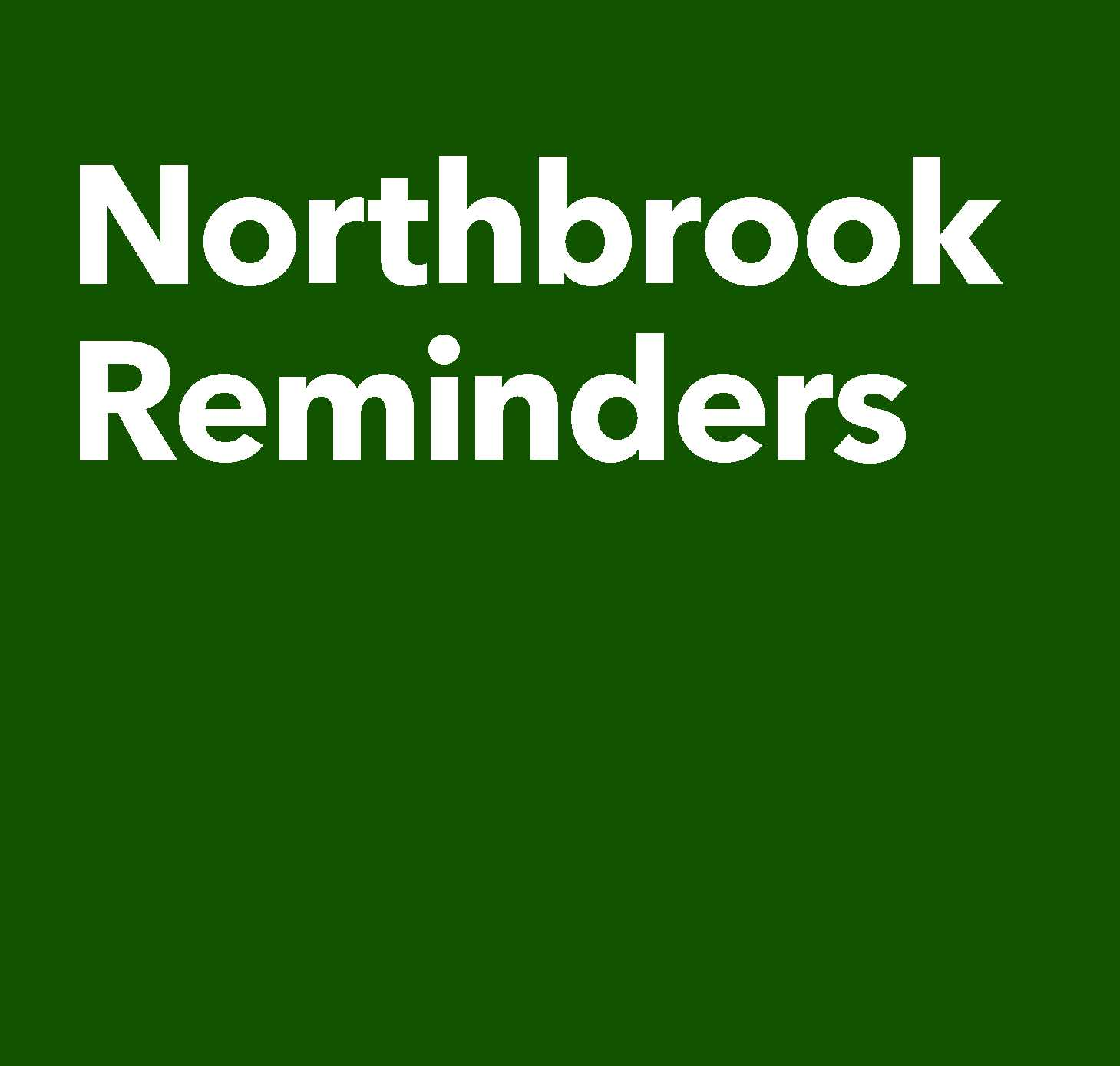 Northbrook Reminders