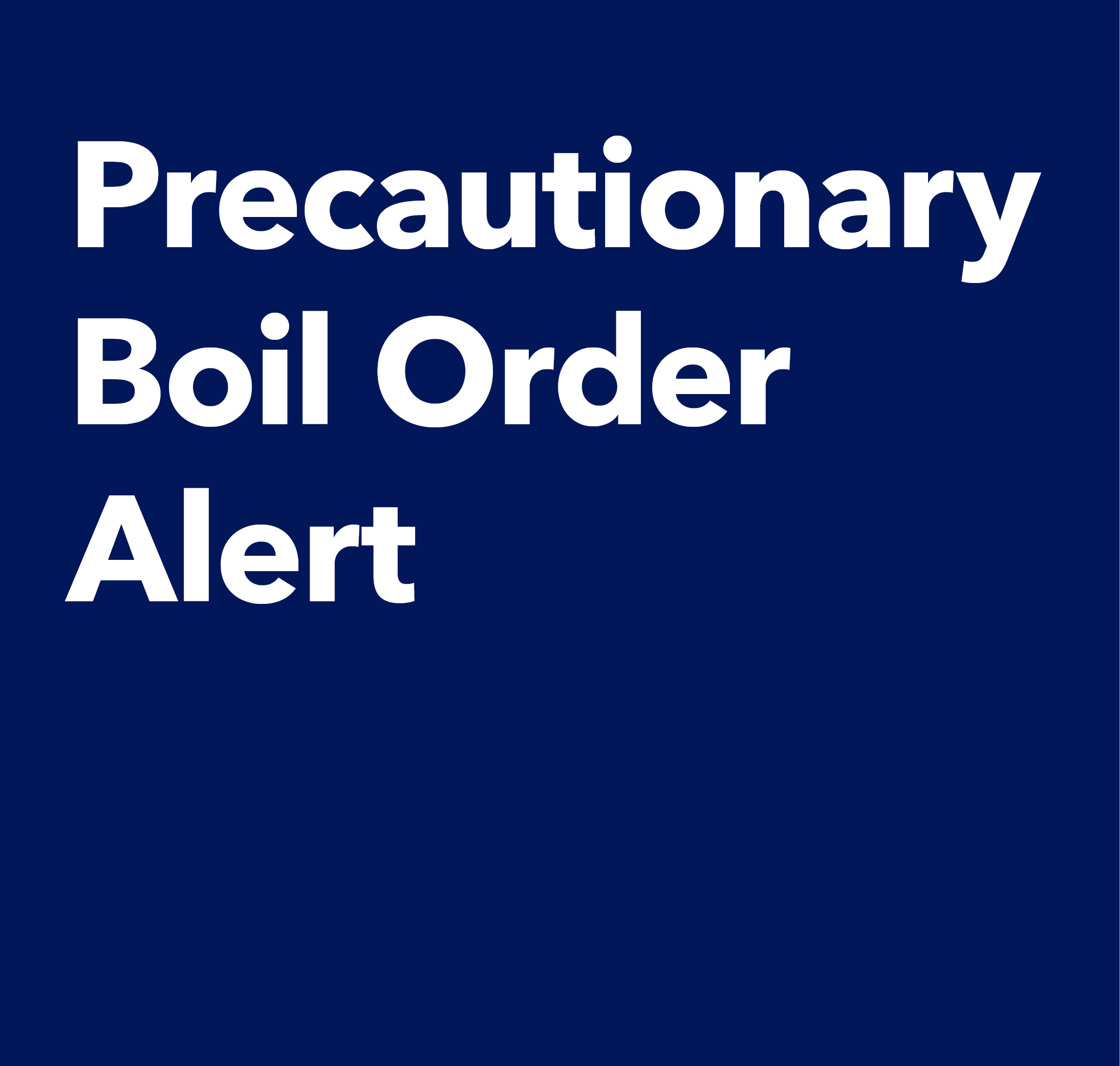Precautionary Boil Order